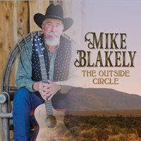 CD Cover The Outside Circle by Mike Blakely