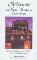 ZSold BKCK Lynn Nusom: Christmas in New Mexico Cookbook