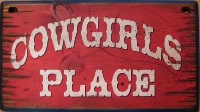 Wall Sign Home: Cowgirls Place Small