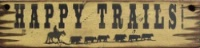Cowboy Brand Furniture: Wall Sign-Movie-Happy Trails