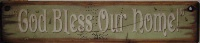 Cowboy Brand Furniture: Wall Sign-Faith-God Bless Our Home