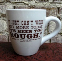 Side Saddle Mug: I Just Can't Work Any More Today