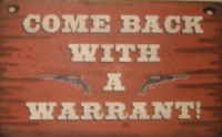 Cowboy Brand Furniture: Wall Sign-Guns-Come Back With A Warrant!