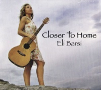 ZSold CD Eli Barsi: Closer To Home Radio Guest, SCVTV Concert Series SOLD