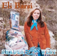 ZSold  CD Eli Barsi: Shades of the West Radio Guest, SCVTV Concert Series SOLD