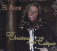 ZSOLD CD Eli Barsi: Christmas in the Canyon Radio Guest, SCVTV Concert Series SOLD