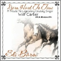 CD Eli Barsi: Darn Hard To Tame SCVTV Concert Series