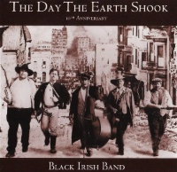 SALE CD Black Irish Band: The Day The Earth Shook SALE