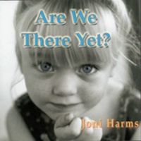CD Joni Harms: Are We There Yet? OutWest Concert Series, Radio 2015
