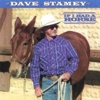 ZSold CD Dave Stamey: If I Had A Horse, Radio Guest, SCVTV Concert Series SOLD