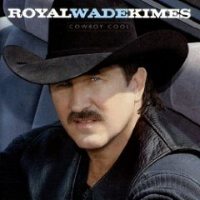 SALE CD Royal Wade Kimes: Cowboy Cool, Radio Guest SALE