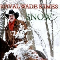 SALE CD Royal Wade Kimes: Snow Radio Guest SALE