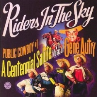 A A CD Riders In The Sky: Public Cowboy #1 2013 Around The Barn Guest