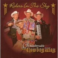 ZSold CD Riders In The Sky: Christmas the Cowboy Way, Radio Guest SOLD
