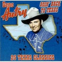 CD Gene Autry: Goin' Back to Texas