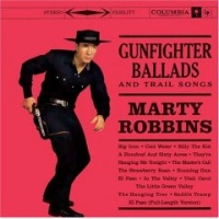 CD Marty Robbins: Gunfighter Ballads and Trail Songs