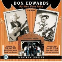 ZSold CD Don Edwards: My Hero Gene Autry 2016 Radio Guest SOLD