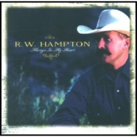 ZSold CD R.W. Hampton: Always in My Heart , Radio Guest SOLD
