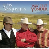 ZSold CD Sons of the San Joaquin: Way Out Yonder SOLD