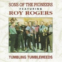 CD Sons of the Pioneers: Tumbling Tumbleweeds Back Ordered
