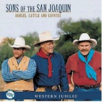 ZSold CD Sons of the San Joaquin: Horses, Cattle, and Coyotes SOLD