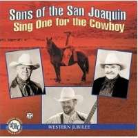 ZSold CD Sons of the San Joaquin: Sing One for the Cowboy SOLD