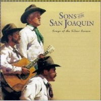 ZSold CD Sons of the San Joaquin: Songs of the Silver Screen SOLD
