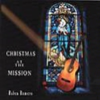 ZSold CD Ruben Romero: Christmas at the Mission SOLD