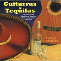 ZSold CD Frank Corrales: Guitarras & Tequilas SOLD