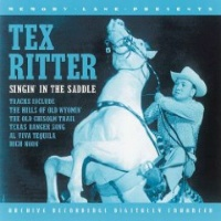 ZSold CD Tex Ritter: Singin' In The Saddle SOLD