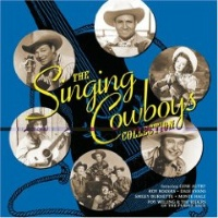ZSold CD Singing Cowboys: The Singing Cowboys Collection SOLD