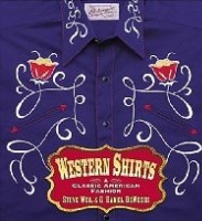 ZSold BK Steve E. Weil & C. Daniel DeWeese: Western Shirts SIGNED SOLD