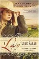 ZSold BKFCT Margaret Brownley: A Rocky Creek Romance Series A Lady Like Sarah SIGNED Radio Guest