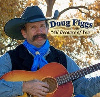 ZSold CD Doug Figgs: All Because of You, Radio Guest, SCVTV Concert Series SOLD