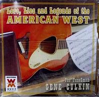 SALE CD Gene Culkin: Lore, Lies and Legends of the American West SALE