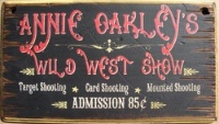 Wall Sign Vintage: Annie Oakley's Wild West Show