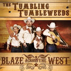 A CD The Tumbling Tumbleweeds: Blaze Across The West