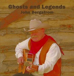 A CD John Bergstrom: Ghosts and Legends SCVTV Concert Series, Radio,  2016 Buckaroo Book Shop