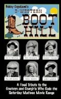 ZSOLD BKET Bobby Copeland: B-Western Boot Hill SOLD