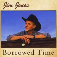 SALE CD Jim Jones: Borrowed Time, 2015 Radio Guest, 2016 SCVTV Concert Series SALE