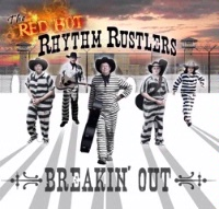 SALE CD The Red Hot Rhythm Rustlers: Breakin' Out, Radio Guest, SCVTV Concert Series, 2015 Radio Guest SALE