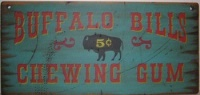 ZSold Cowboy Brand Furniture: Wall Sign-Vintage-Buffalo Bill's Chewing Gum