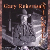 SALE CD Gary Robertson: The Nickel SALE