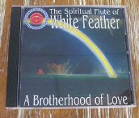 CD White Feather: A Brotherhood of Love