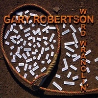 SALE CD Gary Robertson: Word Wranglin' SALE
