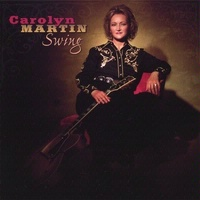 CD Carolyn Martin: Swing, Radio Guest, SCVTV OutWest Concert