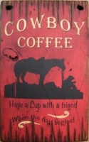 Wall Sign Home: Cowboy Coffee