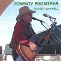 SALE CD Rodger Maxwell: Cowboy Promises SALE