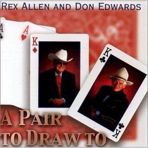 SALE CD Don Edwards: Rex Allen and Don Edwards 2016 Radio Guest SALE