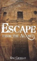 BKFCT D.A. Crossley, Jr.: Escape From The Alamo SIGNED